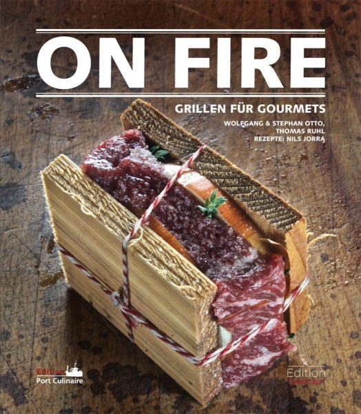 7840-On-Fire-Grillen-fuer-Gourmets-1645465