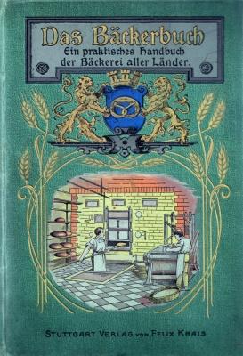 Nachgelesen in alten Kochbüchern - Das Bäckerbuch von 1901